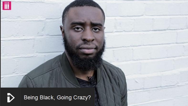 BBC iplayer: Being Black, Going Crazy?