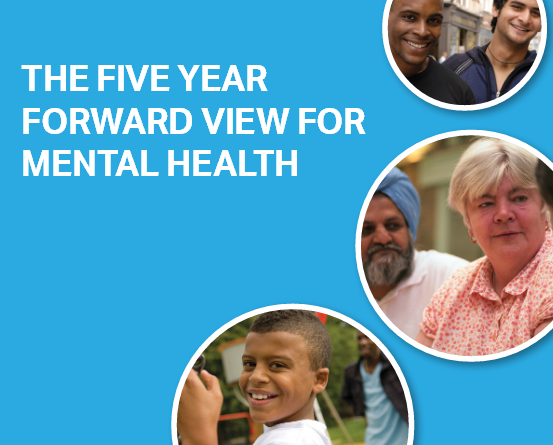 NHS 5 Year Forward View for Mental Health